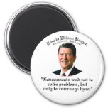 Reagan Government & Problems Fridge Magnets