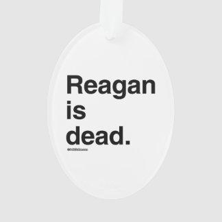 Reagan is dead
