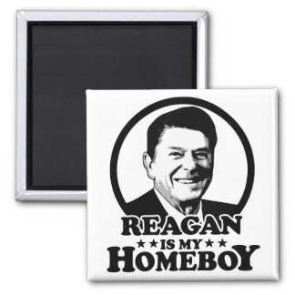 Reagan Is My Homeboy 2 Inch Square Magnet