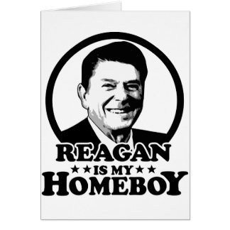 Reagan Is My Homeboy Cards