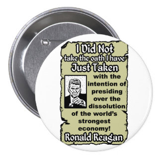Reagan: Loyal Oath! Button