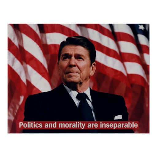 Reagan Morality Quote Poster