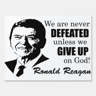 Reagan: Never Defeated! Lawn Signs