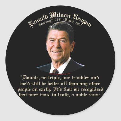 Reagan Noble Cause Stickers