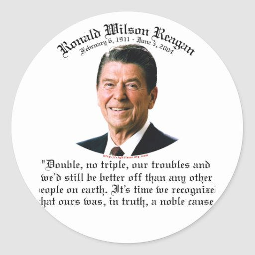 Reagan Noble Cause Sticker
