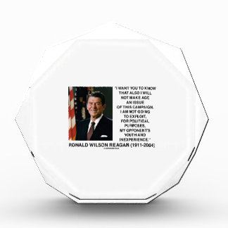 Reagan Not Make Age An Issue Campaign Youth Quote Acrylic Award