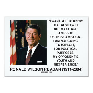 Reagan Not Make Age An Issue Campaign Youth Quote Card
