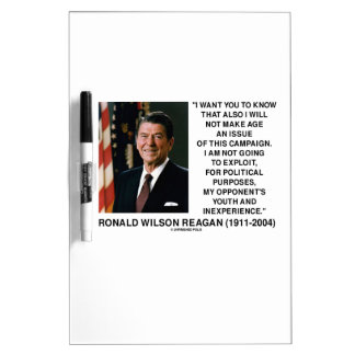 Reagan Not Make Age An Issue Campaign Youth Quote Dry-Erase Boards