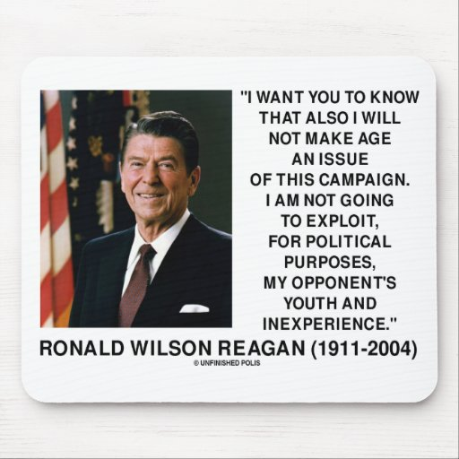 Reagan Not Make Age An Issue Campaign Youth Quote Mouse Pad