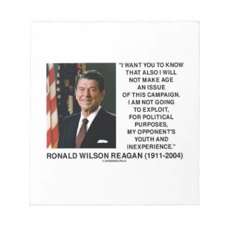 Reagan Not Make Age An Issue Campaign Youth Quote Notepad