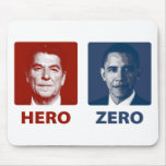 Reagan or Obama? Hero or Zero Mouse Pads