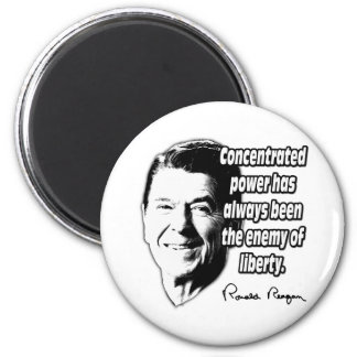 Reagan Quote Concentrated Power Magnet