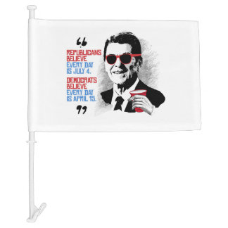 Reagan Quote - Every day is April Car Flag