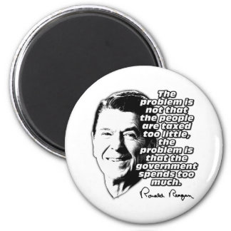 Reagan Quote Gov Spends Too Much Magnet