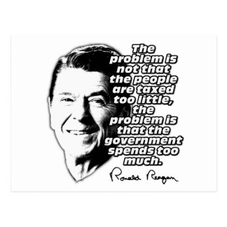 Reagan Quote Gov Spends Too Much Postcard