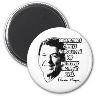 Reagan Quote Government Money 2 Inch Round Magnet