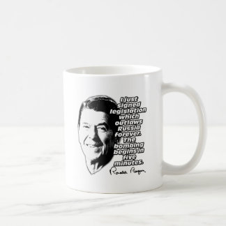 Reagan Quote Outlaw Russia Bombing In Five Minutes Coffee Mug