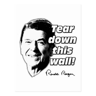 Reagan Quote Tear Down This Wall Postcards