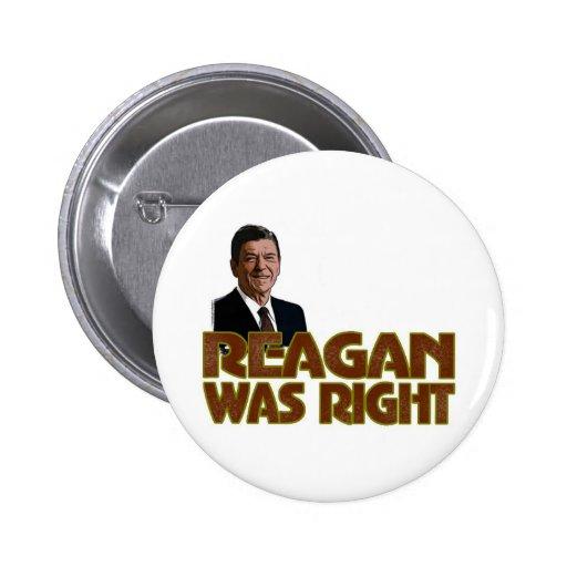 Reagan tenía razón pin redondo de 2 pulgadas
