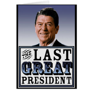 Reagan The Last Great President Cards