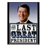 Reagan: The Last Great President Postcard