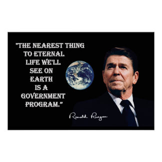 Reagan - The Nearest Thing To Eternal Life Print