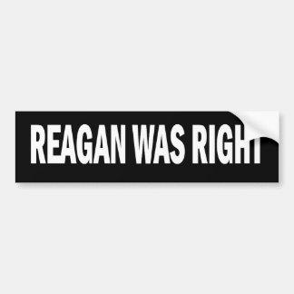 Reagan was Right Stickers Car Bumper Sticker