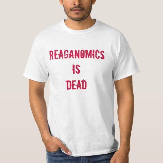 Reaganomics es MUERTO Playera
