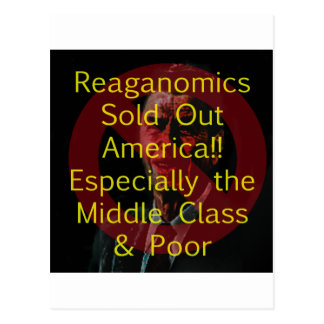 Reaganomics Sold Out America Postcard