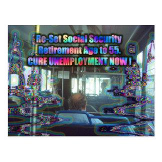 Reajuste el retiro de los SS a 55. Cure el desempl Postales