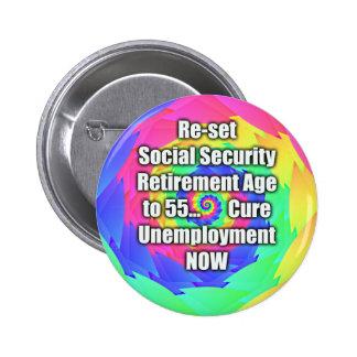 reajuste la edad del retiro a 55. Seguridad Social Pin Redondo De 2 Pulgadas