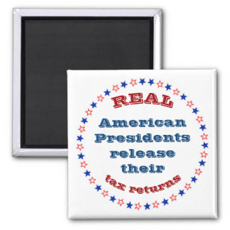 Real American Presidents Release Their Tax Returns Magnet