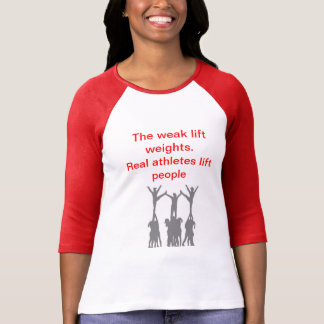 Real Athletes lift People T Shirts