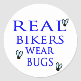 Real Bikers Wear Bugs Classic Round Sticker