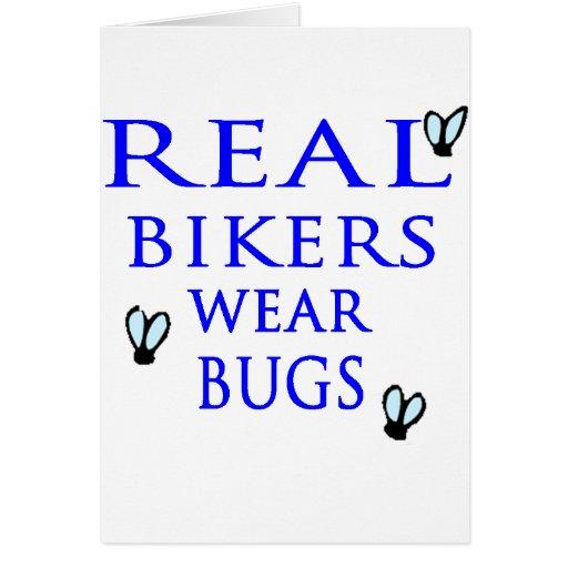 Real Bikers Wear Bugs Greeting Card