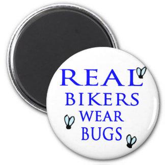 Real Bikers Wear Bugs Fridge Magnet