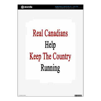 Real Canadians Help Keep The Country Running iPad 3 Decal
