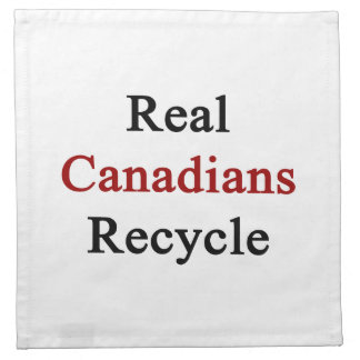 Real Canadians Recycle Napkin