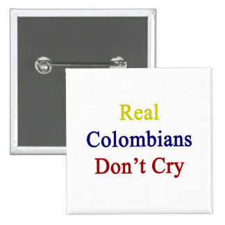 Real Colombians Don't Cry 2 Inch Square Button