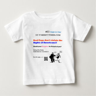 Real Cops don't violate the Rights of Americans Baby T-Shirt