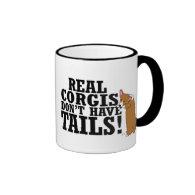 Real Corgis Don't Have Tails Mug