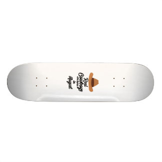Real Cowboys are bon in August Zajra Skateboard Deck
