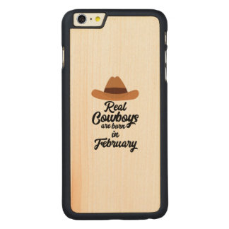 Real Cowboys are bon in February Zi955 Carved Maple iPhone 6 Plus Slim Case