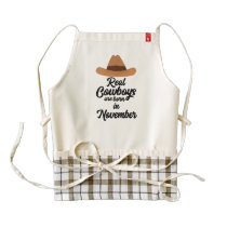 Real Cowboys are bon in November Zgg0p Zazzle HEART Apron