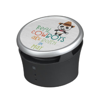 Real Cowboys are born in May Zghtr Speaker