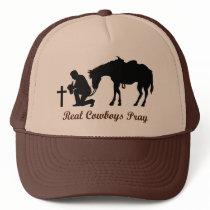 Real Cowboys Pray Trucker Hat