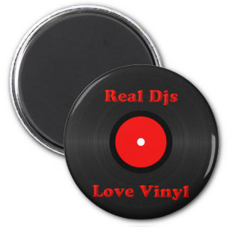Real Djs Love Vinyl Magnet