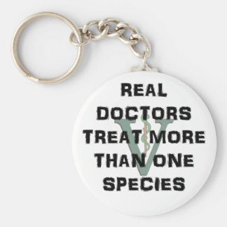 Real Doctors Treat More Than One Species Basic Round Button Keychain