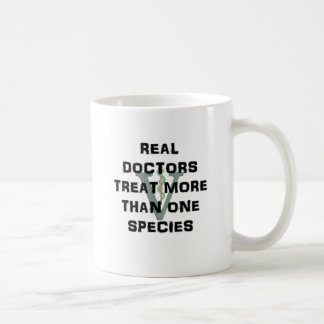 Real Doctors Treat More Than One Species Classic White Coffee Mug