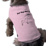 Real Dogs Don't Bark! Doggy Muscle Shirt Pet T-shirt